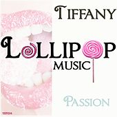 Play & Download Passion by Tiffany | Napster