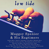 Play & Download Low Tide by Muggsy Spanier | Napster
