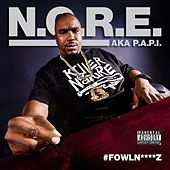 Play & Download FowlN****z by N.O.R.E. | Napster