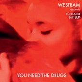 You Need The Drugs von Westbam
