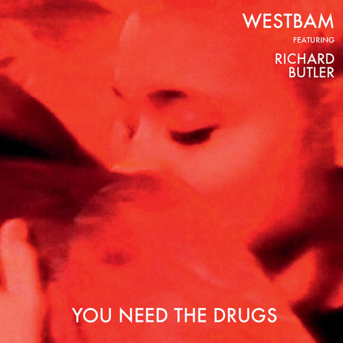You Need The Drugs von Westbam