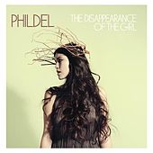 The Disappearance Of The Girl by Phildel