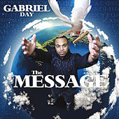 Play & Download The Message by Gabriel Day | Napster