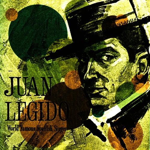 Play & Download World Famous Spanish Singer by Juan Legido | Napster