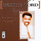 Play & Download Cedric Ford Featuring Visions' - A Choral Ministry by Cedric Ford | Napster