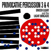 Provocative Percussion 3 & 4 by Enoch Light