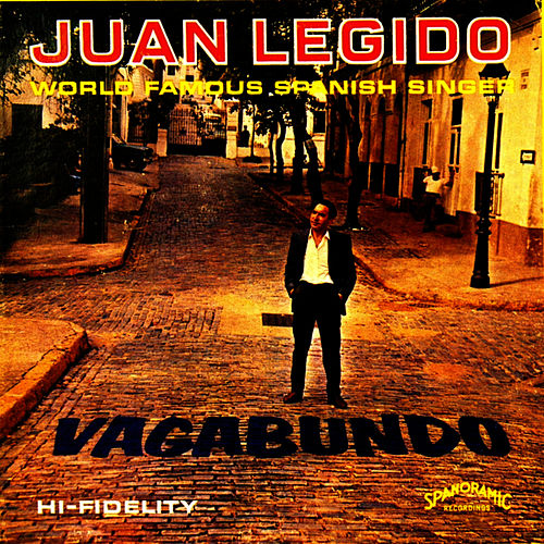 Play & Download Vagabundo by Juan Legido | Napster