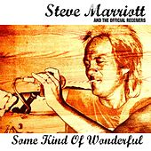 Play & Download Some Kind Of Wonderful Vol.1 by Steve Marriott | Napster