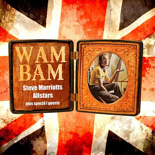 Play & Download Wam Bam Vol.1 by Steve Marriott | Napster