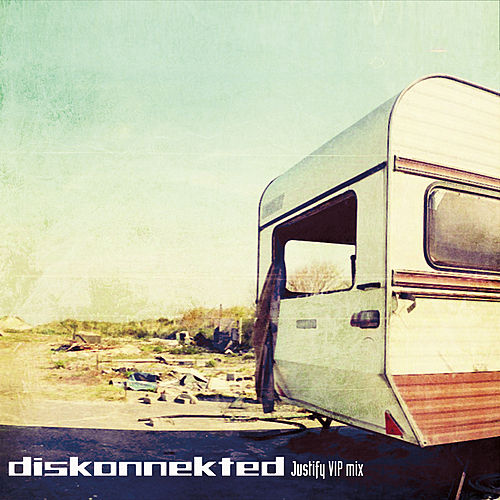 Play & Download Justify (Diskonnekted VIP mix) by Diskonnekted | Napster