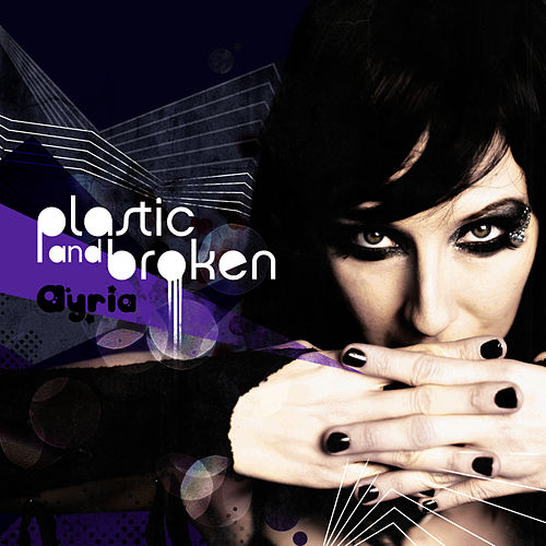 Play & Download Plastic And Broken by Ayria | Napster