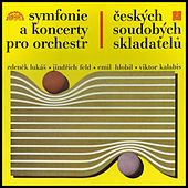 Symphonies and Concertos of Czech Contemporary Composers / Lukáš, Feld, Hlobil, Kalabis: by Various Artists