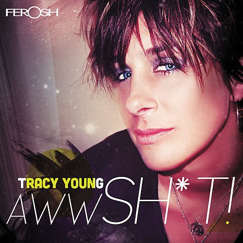 Awww Sh*t by Tracy Young