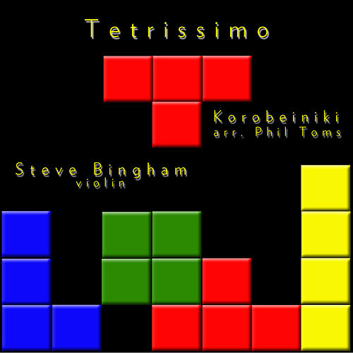 Play & Download Tetrissimo by Steve Bingham | Napster