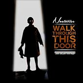 Play & Download Walk Through This Door by Nocturne | Napster