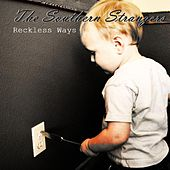 Play & Download Reckless Ways by The Southern Strangers | Napster