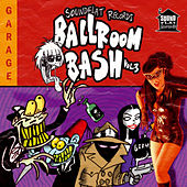 Play & Download Soundflat Records Ballroom Bash! Vol. 3 by Various Artists | Napster