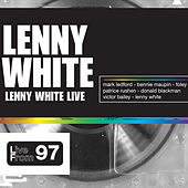 Lenny White Live by Lenny White