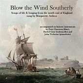 Blow the Wind Southerly by Various Artists