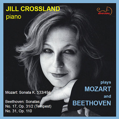 Jill Crossland Plays Mozart & Beethoven by Jill Crossland