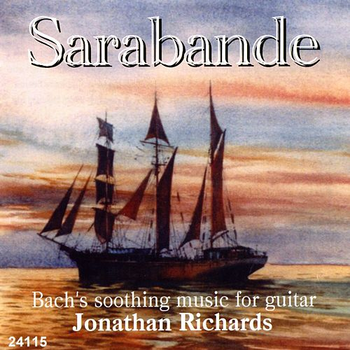 Play & Download Sarabande by Jonathan Richards | Napster