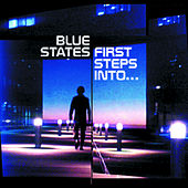 Play & Download First Steps Into by Blue States | Napster