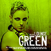 Play & Download Green Lounge Vol. 1 by Various Artists | Napster