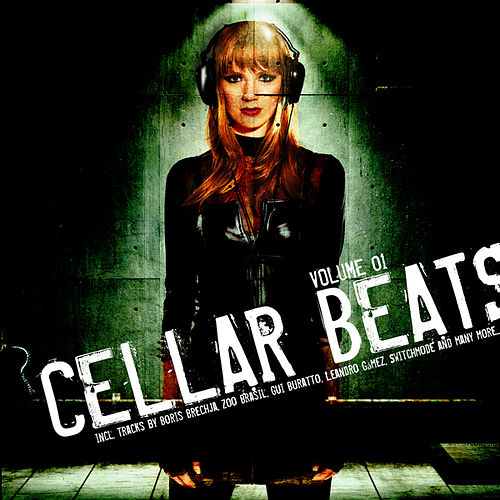 Play & Download Cellar Beats Vol. 1 by Various Artists | Napster