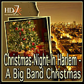 Play & Download Christmas Night In Harlem - A Big Band Christmas by Various Artists | Napster