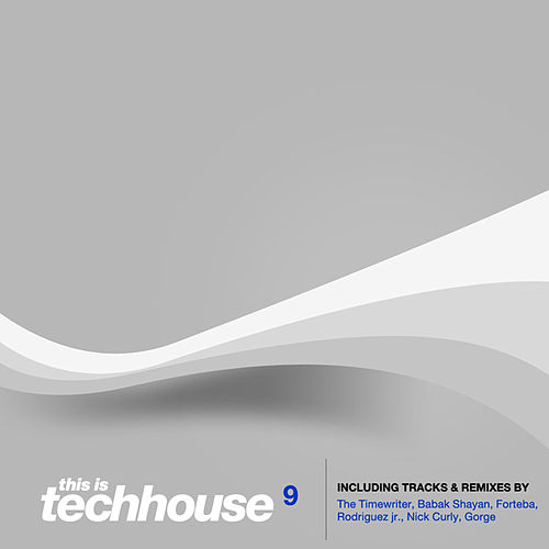 This Is Techhouse Vol. 9 by Various Artists