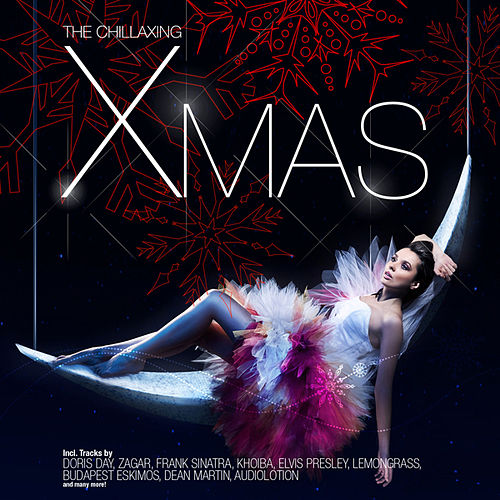Play & Download The Chillaxing X-mas by Various Artists | Napster