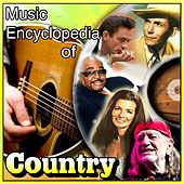 Play & Download Music Encyclopedia of Country by Various Artists | Napster