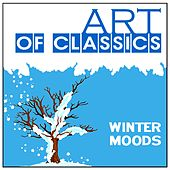 Art of Classics: Classical Winter Moods by Various Artists