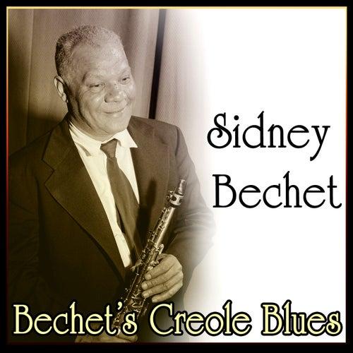Sidney Bechet - Bechet's Creole Blues by Sidney Bechet