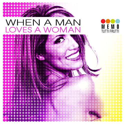 Play & Download When A Man Loves A Woman by Various Artists | Napster