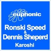 Play & Download Karoshi by Ronski Speed | Napster