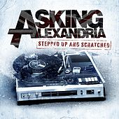 Play & Download Stepped Up And Scratched by Asking Alexandria | Napster