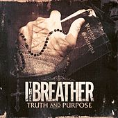 Play & Download Truth And Purpose by I The Breather | Napster