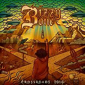 Crossroads: 2010 by Bizzy Bone
