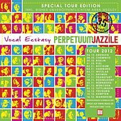 Vocal Ecstasy (Special Tour Edition) von Perpetuum Jazzile