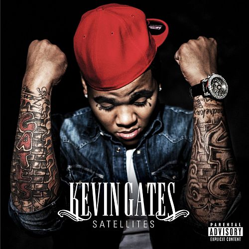 Play & Download Satellites by Kevin Gates | Napster