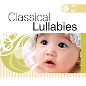 Play & Download Classical Lullabies by Various Artists | Napster