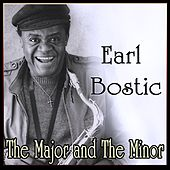 Play & Download Earl Bostic - The Major and The Minor by Earl Bostic | Napster