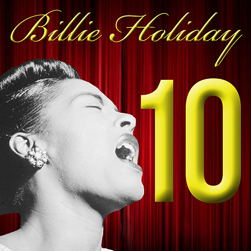 Play & Download Ten = 10 by Billie Holiday | Napster