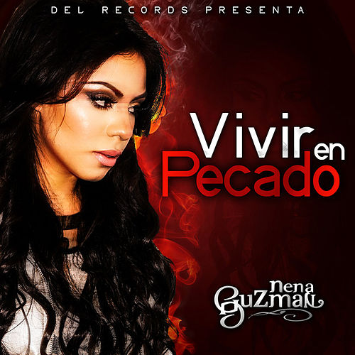 Vivir En Pecado by Nena Guzman