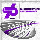 Electrobounce by DJ Godfather
