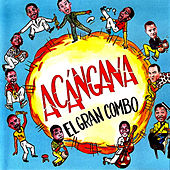 Play & Download Acangana by El Gran Combo De Puerto Rico | Napster