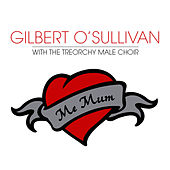 Play & Download Me Mum by Gilbert O'Sullivan | Napster