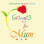 Play & Download Songs For Mum by Various Artists | Napster