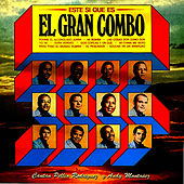 Play & Download Este Si Que Es by El Gran Combo De Puerto Rico | Napster